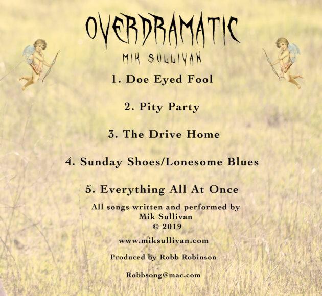 Mik Sullivan Overdramatic EP Back Cover