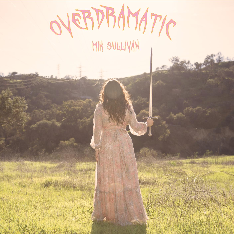 Mik-Sullivan-Overdramatic-EP-Cover